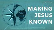 MAKING JESUS KNOWN SLIDE BLANKS